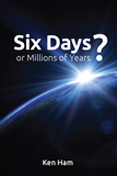 Six Days or Millions of Years?