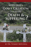 Why Does God's Creation Include Death & Suffering?