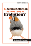 Is Natural Selection the Same Thing as Evolution?