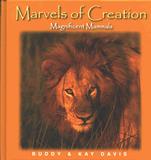 Marvels of Creation: Magnificent Mammals