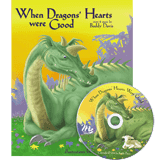 When Dragons' Hearts Were Good