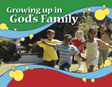 Growing Up in God's Family: Single copy