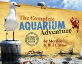 The Complete Aquarium Adventure Book