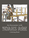 An Encounter With Noah's Ark Coloring Book