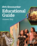 Ark Encounter Educational Guide - Grades 3-6 Answer Key