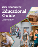 Ark Encounter Educational Guide - Grades 7-Adult Answer Key