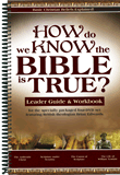 How Do We Know the Bible Is True? - Leader Guide & Workbook: Single copy