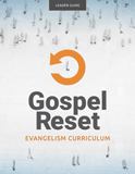 Gospel Reset Curriculum - Leader Guide
