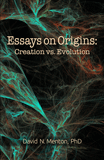 Essays on Origins: Creation vs. Evolution
