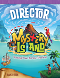 MYSTERY ISLAND VBS: DIRECTOR GUIDE