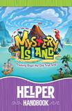 MYSTERY ISLAND VBS: HELPER HANDBOOK