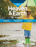 God's Design for Heaven & Earth: For Beginners (MB Edition)