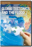 Global Tectonics and the Flood