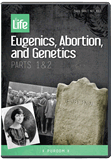 Eugenics, Abortion, and Genetics