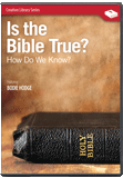 Is the Bible True?