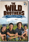 The Wild Brothers: Changes in Latitude: DVD