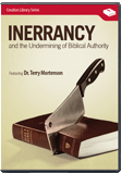 Inerrancy and the Undermining of Biblical Authority