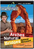 Awesome Science: Explore Arches and Natural Bridges