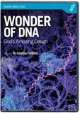 Wonder of DNA