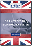 The Extraordinary Bombardier Beetle