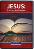 Jesus, Scripture, and Creation