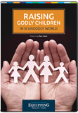 Equipping Families to Stand Conference - Raising Godly Children in an Ungodly World