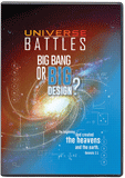 Universe Battles: Big Bang or Big Design?