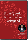 From Creation to Bethlehem & Beyond