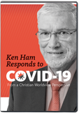 Ken Ham Responds to COVID-19