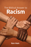 The Biblical Answer to Racism: 10-Pack