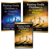 Raising Godly Children in an Ungodly World - Combo