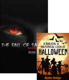 The Fall of Satan and A Biblical and Historical Look at Halloween