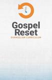 Gospel Reset Curriculum - Poster